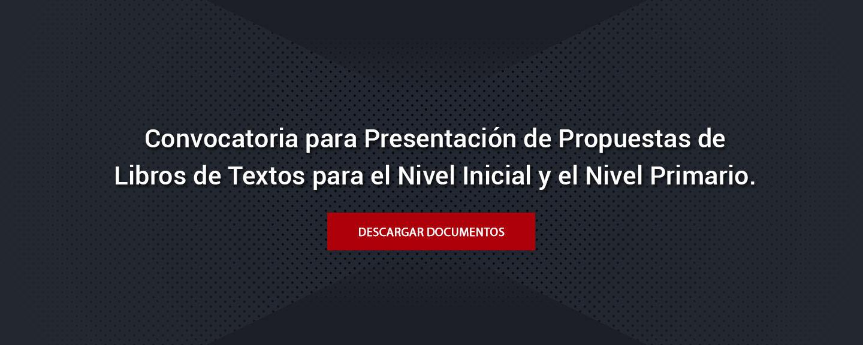 Convocatoria para Presentación de Propuestas de Libros de Textos para el nivel inicial y nivel primario.