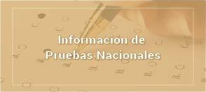 Información de Pruebas Nacionales