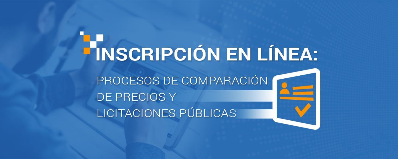 Inscripción en línea: Procesos de comparación de precios y licitaciones públicas