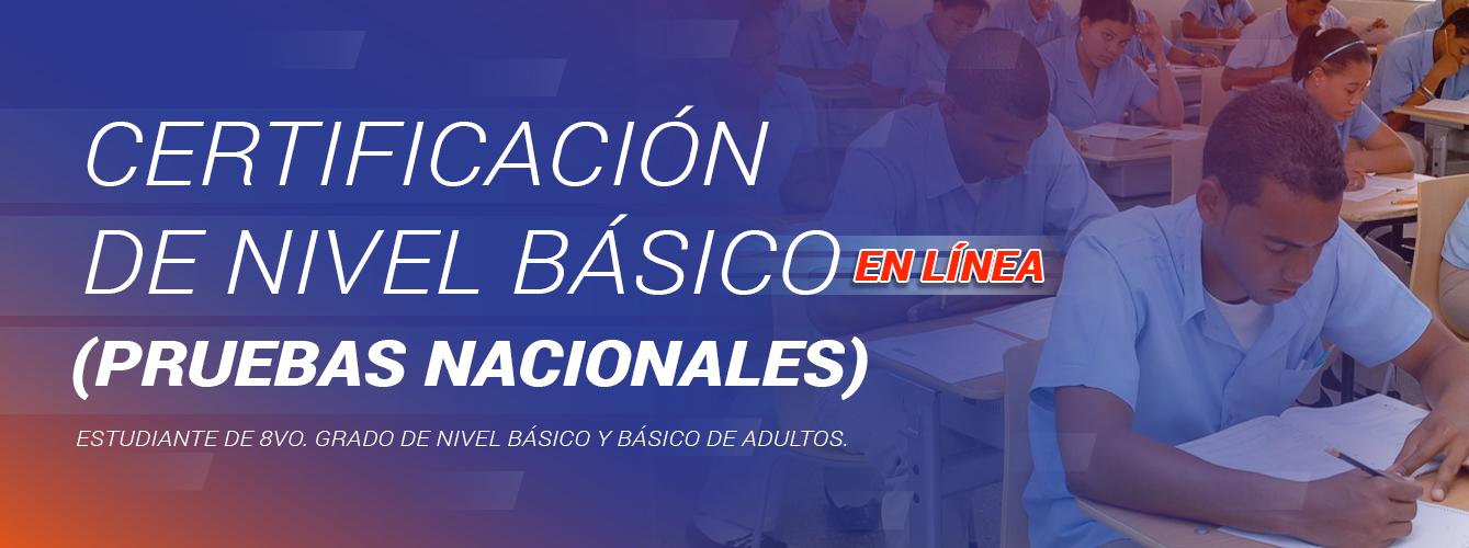 Certificación para Estudiantes de 8vo grado del Nivel Básico y Básico de Adultos
